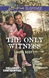 The Only Witness (Callahan Confidential)
