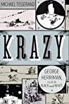 Krazy: The Black and White World of George Herriman