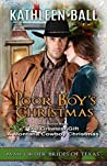 Poor Boy's Christmas with Bonus Book The Greatest Gift (Mail Order Brides of Texas, #5)