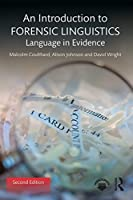 An Introduction to Forensic Linguistics: Language in Evidence