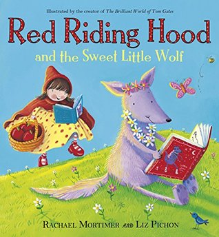 Red Riding Hood And The Sweet Little Wolf By Rachael Mortimer