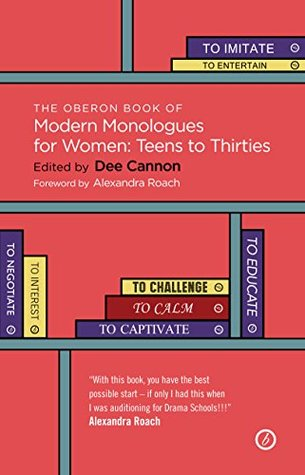 The Oberon Book of Modern Monologues for Women: Teens to Thirties (Oberon Modern Plays)