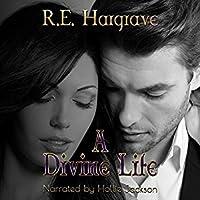 A Divine Life (The Divine Trilogy, #2)