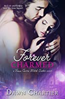 Forever Charmed (Vieux Carré Witch Sister)