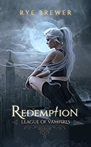 Redemption (League of Vampires, #1)