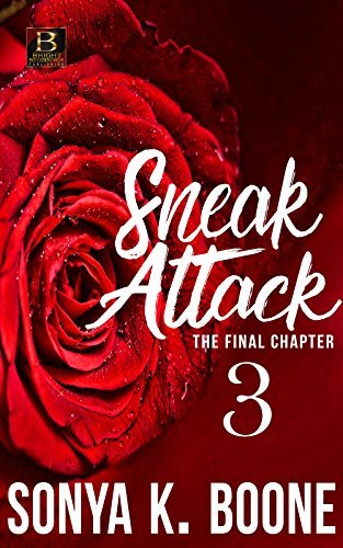 Sneak Attack 3 The Final Chapter Sonya K. Boone