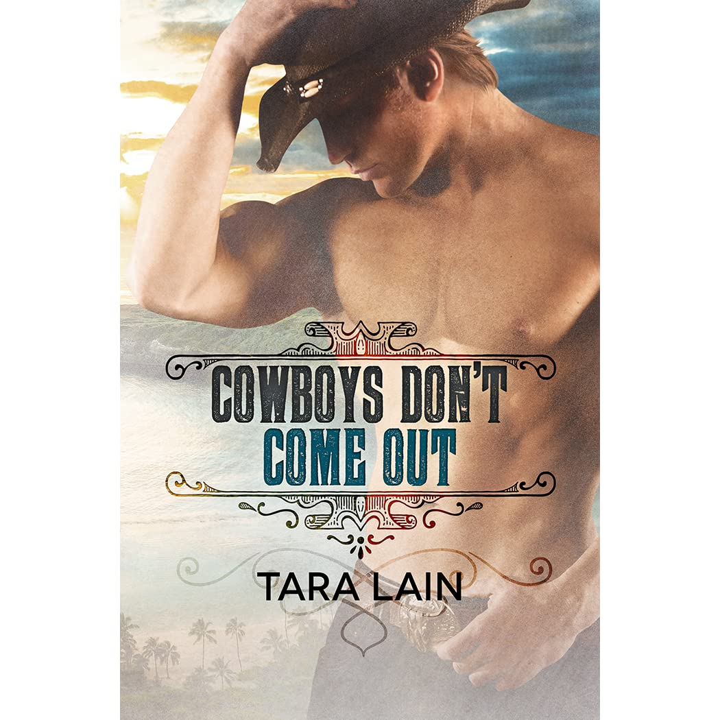 Cowboys dont come out cowboys dont 1 by tara lain fandeluxe Choice Image