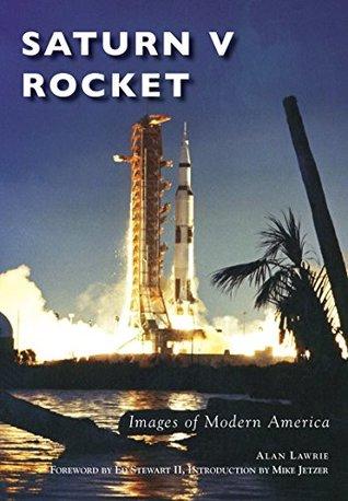 Saturn V Rocket (Images of Modern America)