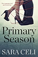 Primary Season (Vote For Love #1)