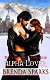 Alpha Lover (The Alpha Council Chronicles, #3)