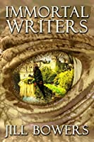Immortal Writers (Immortal Writers, #1)