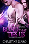 The Bond That Ties Us (Eternal Bond, #1)
