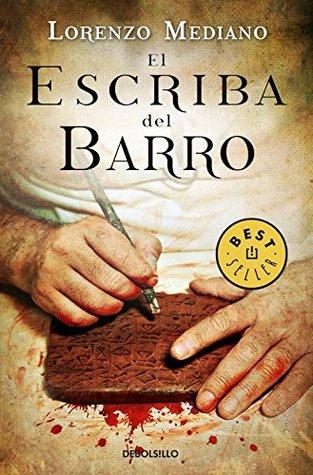 El escriba del barro / The Clay Writer