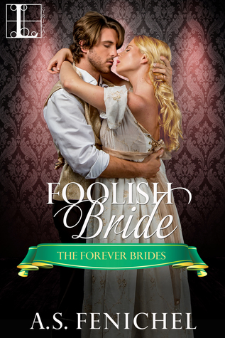 Foolish Bride (Forever Brides, #2)