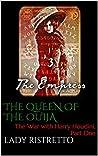 The Queen of the Ouija