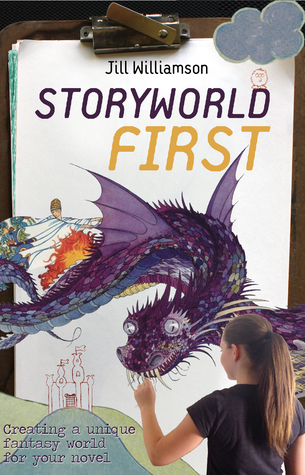 Storyworld First: Creating a Unique Fantasy World for Your Novel