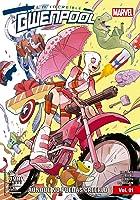 La increíble Gwenpool, Vol. 01: Aunque no puedas creerlo (La increíble Gwenpool #1)