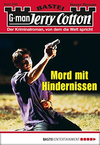 Jerry Cotton - Folge 3099: Mord mit Hindernissen