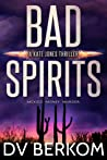 Bad Spirits (Kate Jones Thriller #0.1)