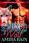 Spawned By The Wolf (The Spawned, #3)