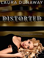 Distorted