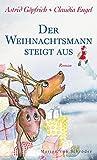 Der Weihnachtsmann steigt aus by Astrid Göpfrich