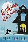 Locking Up Santa (Haunting Me #2)