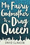 My Fairy Godmother Is a Drag Queen ebook download free
