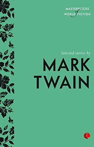 Selected Stories by Mark Twain by Mark Twain