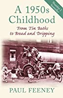 1950s Childhood: From Tin Baths to Bread and Dripping