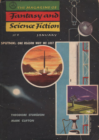 The Magazine of Fantasy and Science Fiction, January 1958 (The Magazine of Fantasy & Science Fiction, #80)