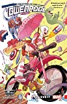 Gwenpool, the Unbelievable, Vol. 1: Believe It