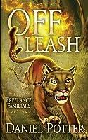Off Leash (Freelance Familiars, #1)