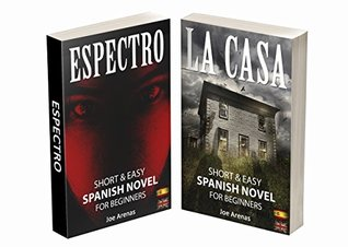 Short and Easy Spanish Novels for Beginners: Learn Spanish by