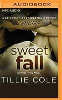 Sweet Fall (Sweet Home #2; Carillo Boys #1)