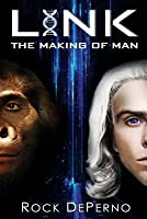 Link - The Making of Man