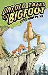 Untold Tales Of Bigfoot : Crossing Paths