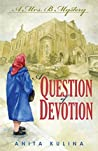 A Question of Devotion: A Mrs. B Mystery (A Mrs B Mystery Book 1)