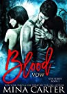 Blood Vow (Kyn, #1)