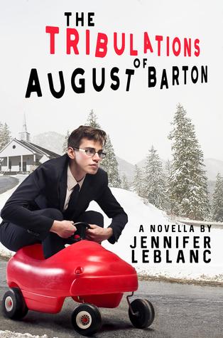 The Tribulations of August Barton (August Barton, #1)