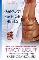 Harmony and High Heels