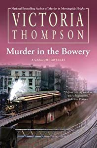 Murder in the Bowery (Gaslight Mystery, #20)