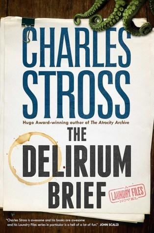 The Delirium Brief (Laundry Files, #8)
