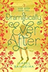Dramatically Ever After (Ever After, #2)