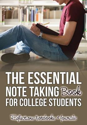 The Essential Note Taking Book for College Students NOT A BOOK