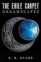 The Exile Carpet: Dreamscapes