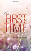 The First Time is the Hardest: An Austin Brothers Novella: Volume 1