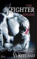 The Fighter For love (MMA Fighter, #1)
