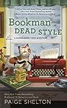 Bookman Dead Style (Dangerous Type Mystery, #2)