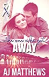 The One Who Got Away (Ribbons of Love, #2)